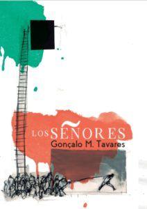 los-senores-gonzalo-tavares