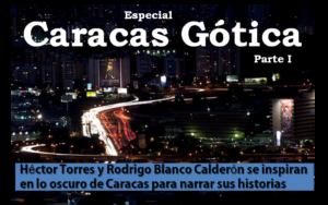 especial-caracas-gotica-parte-1